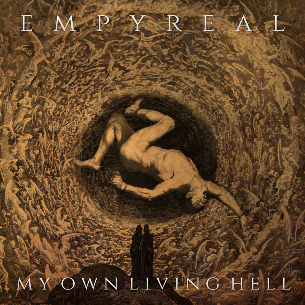 Empyreal My Own Living Hell
