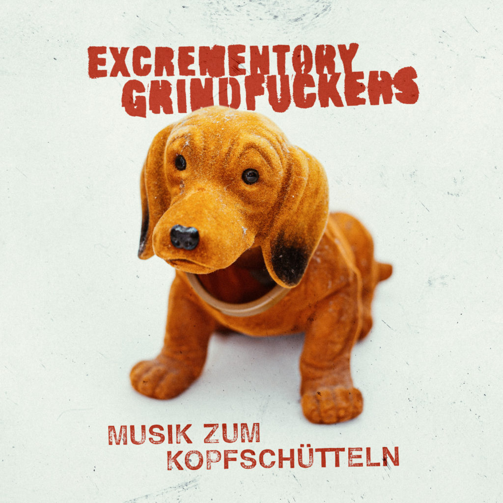 Excrementory Grindfuckers Albumreview